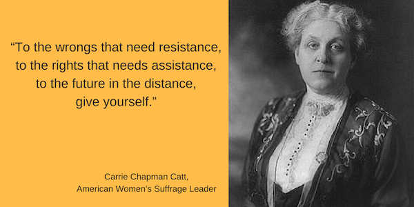 Image of Carrie Chapman Catt & her quote