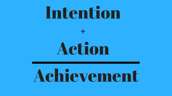 Image of Intention + Action = Achievement meme