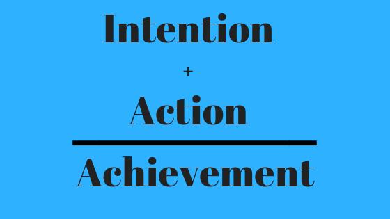 Image of Intention + Action = Achievement meme